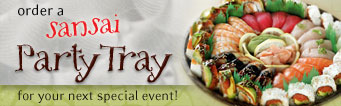 order a SanSai Party Tray for your next special event!